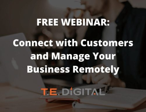 Connect with Customers and Manage Your Business Remotely